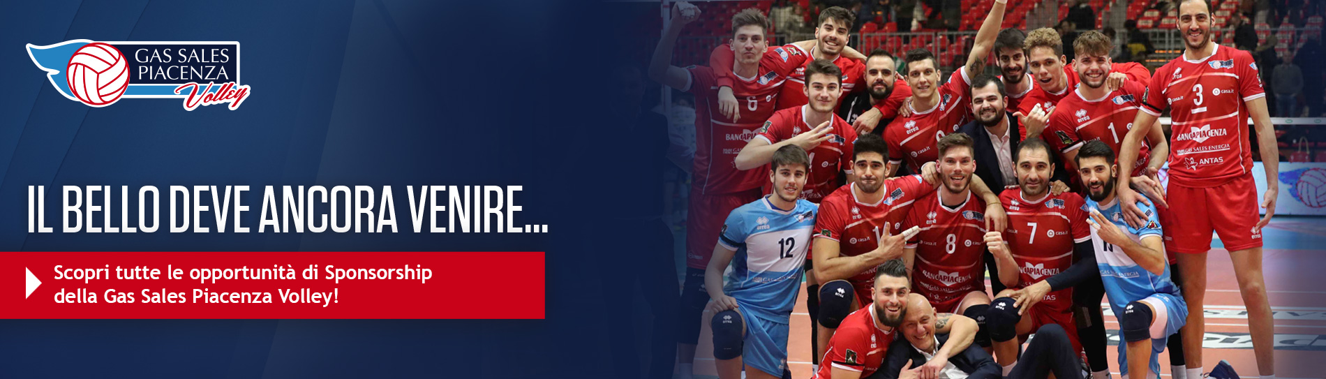 Scopri le opportunità di sponsorship di Gas Sale Piacenza Volley